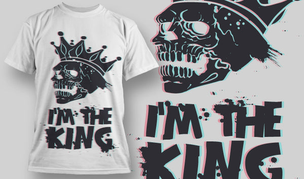 Im the king - T-Shirt - Shirto.nl