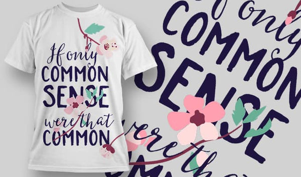 If only common sense were that common - T-Shirt - Shirto.nl