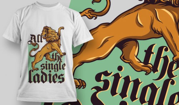 All The Single Ladies T-Shirt - Omega Design