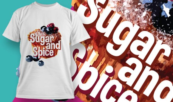 Sugar and spice T-Shirt - Omega Design