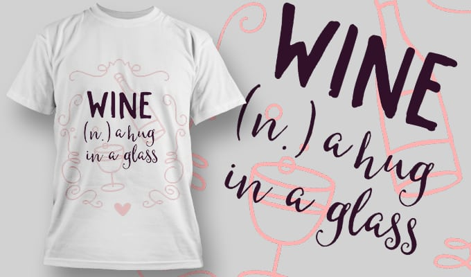 Wine a hug in a glass - T-Shirt - Shirto.nl