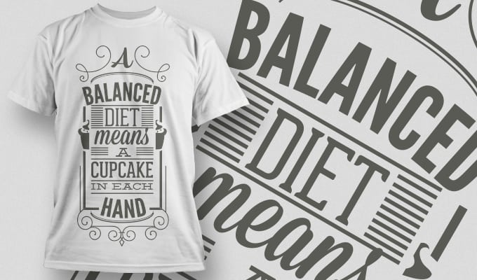 A balanced diet means a Cupcake in each hand - Omega Design