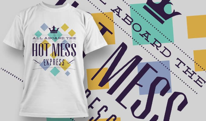 All aboard the Hot Mess Express - T-Shirt - Shirto.nl