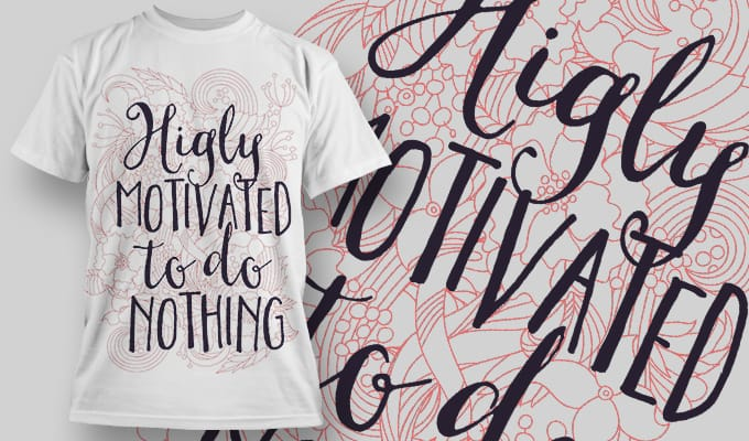 Highly Motivated to do Nothing - T-Shirt - Shirto.nl