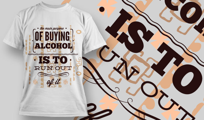 Run Out Of Alcohol T-Shirt - Omega Design