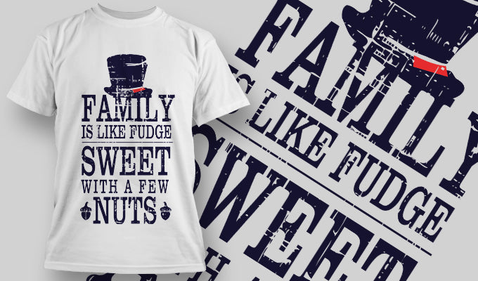Family is like fudge T-Shirt - Omega Design