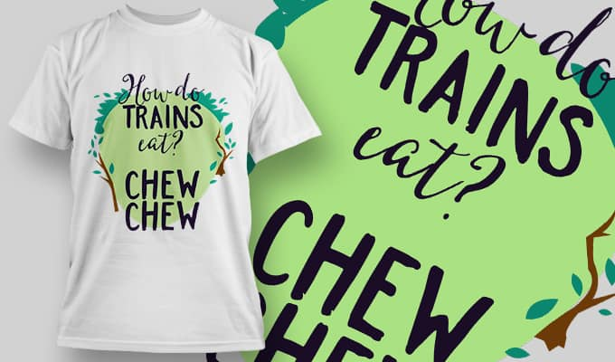 How do trains cat? Chew Chew T-Shirt - Omega Design