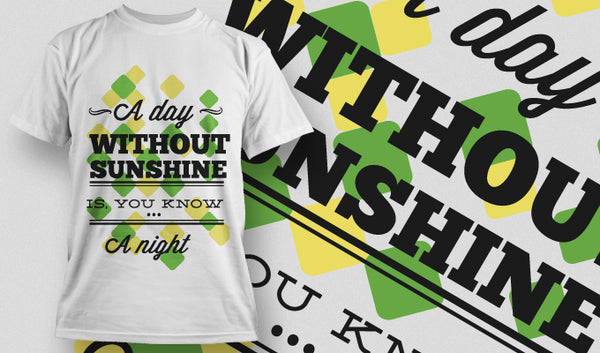 A day without sunshine... T-Shirt - Omega Design