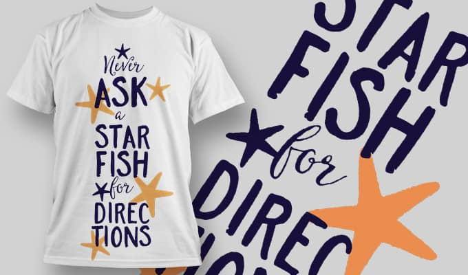 Never ask a star fish for directions - T-Shirt - Shirto.nl