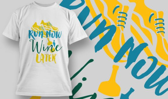 Run Now, Wine Later T-Shirt - Omega Design