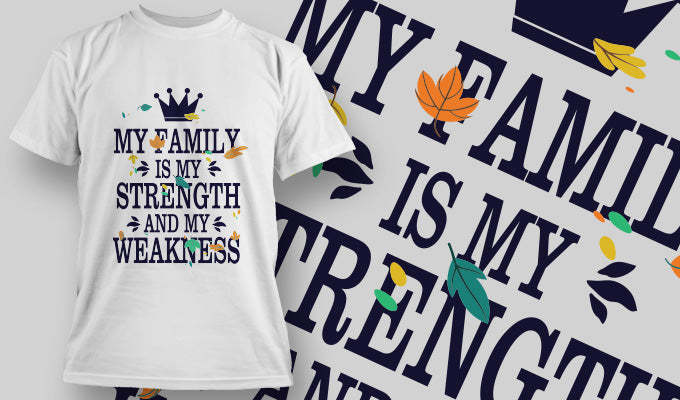 My family is my strength - T-Shirt - Shirto.nl