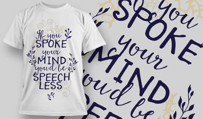 If you spoke your mind you'd be speechless - T-Shirt - Shirto.nl