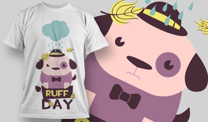 Ruff Day - T-Shirt - Shirto.nl