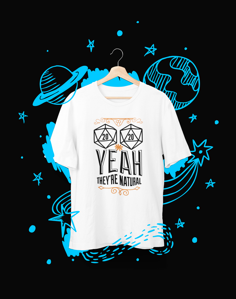 (2x d20), Yeah, they're natural - T-Shirt - Shirto.nl