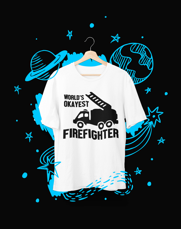 World's okayest fire fighter - T-Shirt - Shirto.nl