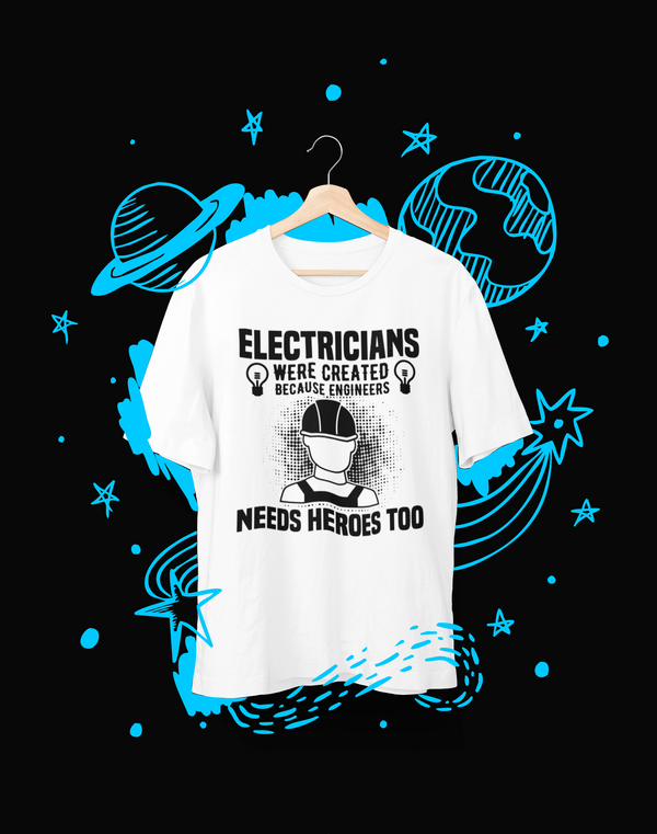 Electricians were created - T-Shirt - Shirto.nl