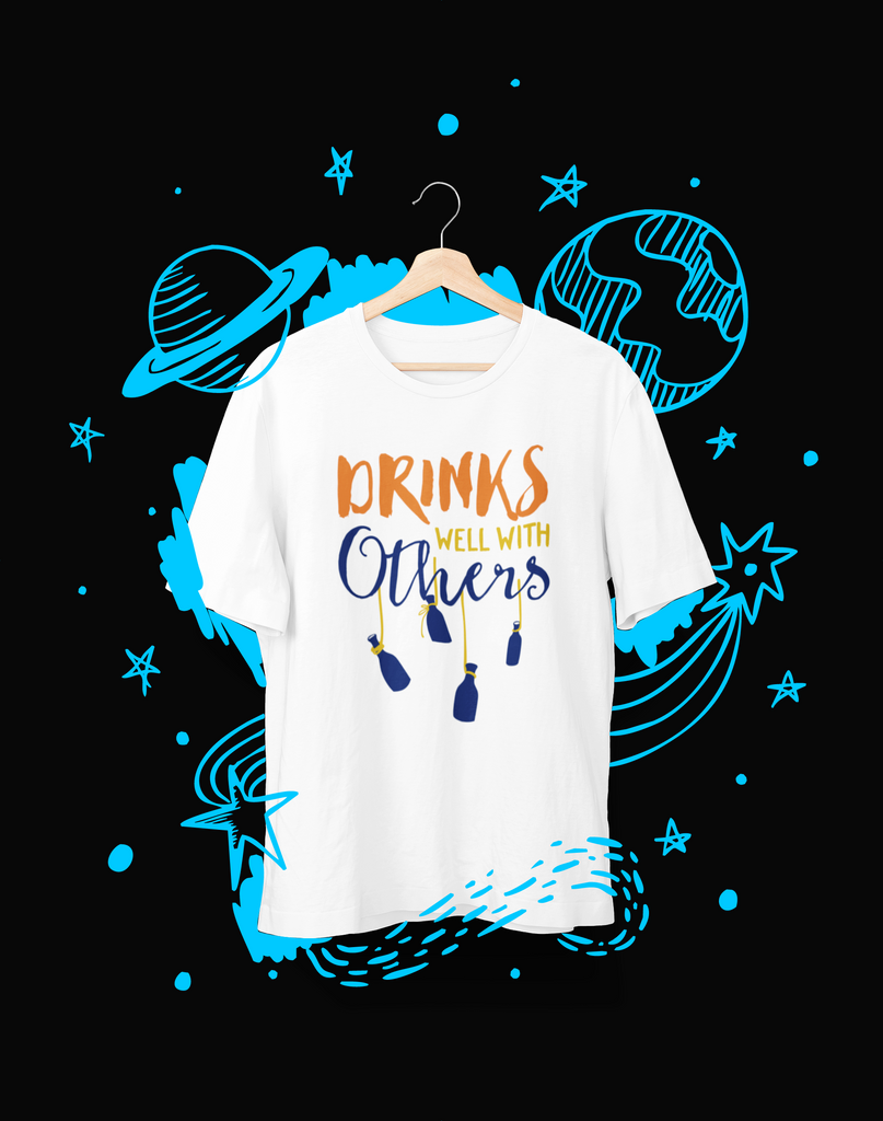 Drinks Well with Others - T-Shirt - Shirto.nl