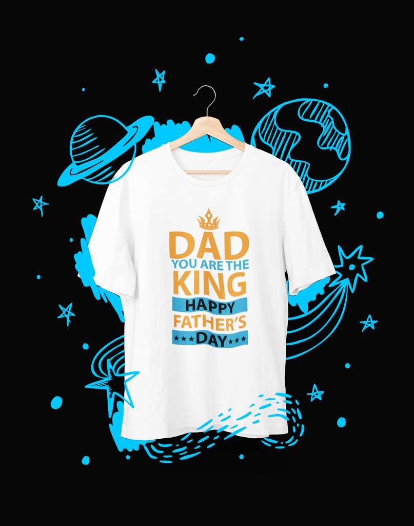 DAD you are the King - T-Shirt - Shirto.nl