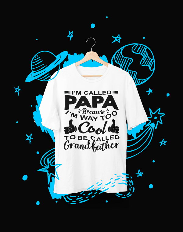 Papa is way too cool - T-Shirt - Shirto.nl