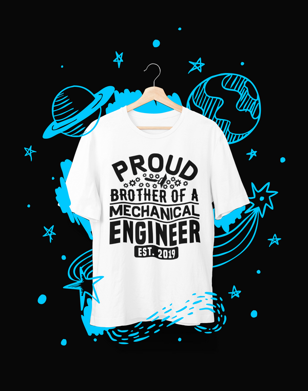 Proud Brother of a Mechanical Engineer - T-Shirt - Shirto.nl