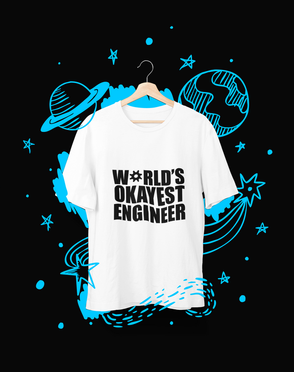 Worlds Okayest Engineer - T-Shirt - Shirto.nl