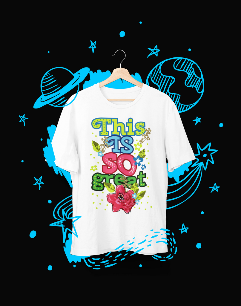 This is So Great - T-Shirt - Shirto.nl