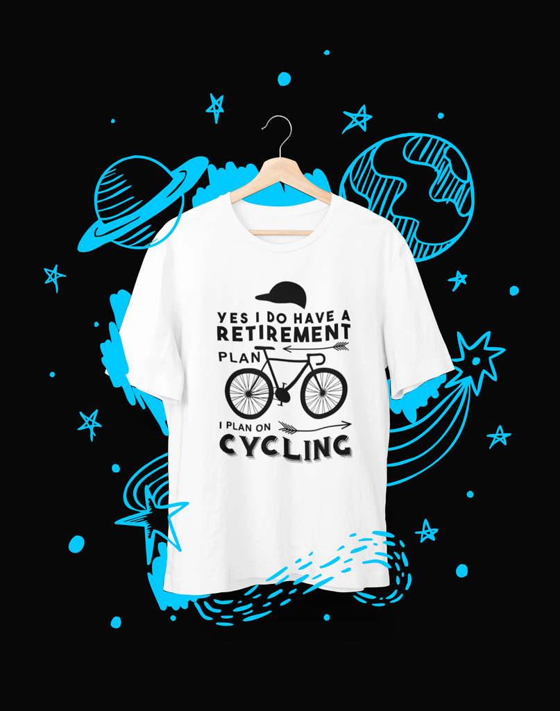 YES I DO HAVE A RETIREMENT PLAN - T-Shirt - Shirto.nl