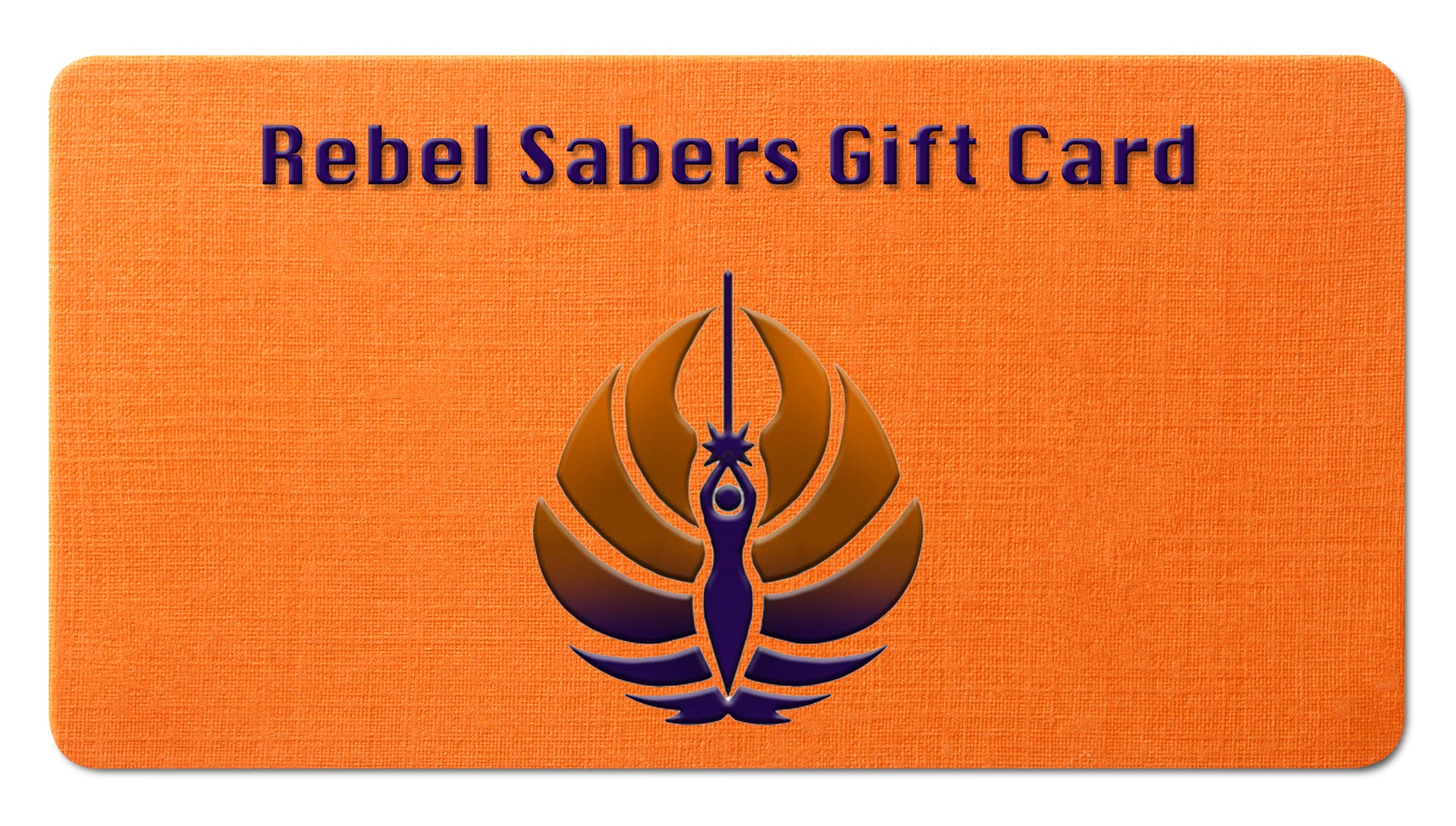 Rebel Sabers Gift Cards