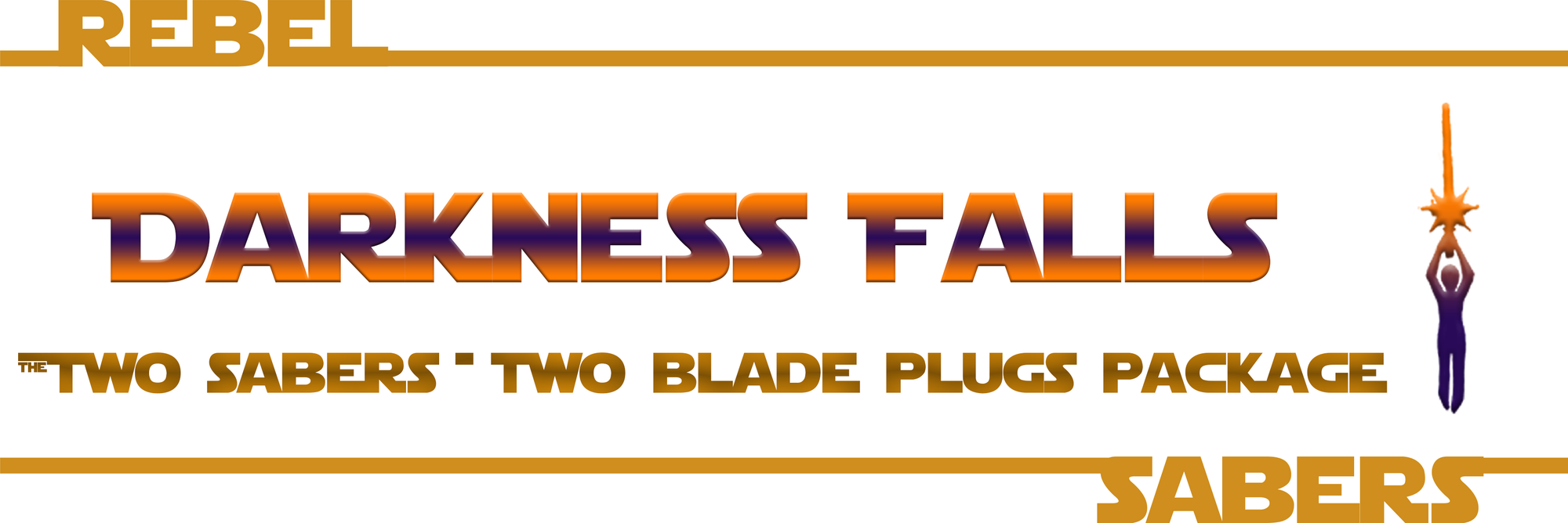 Darkness Falls | 2 Saber & 2 Blade Plugs Package
