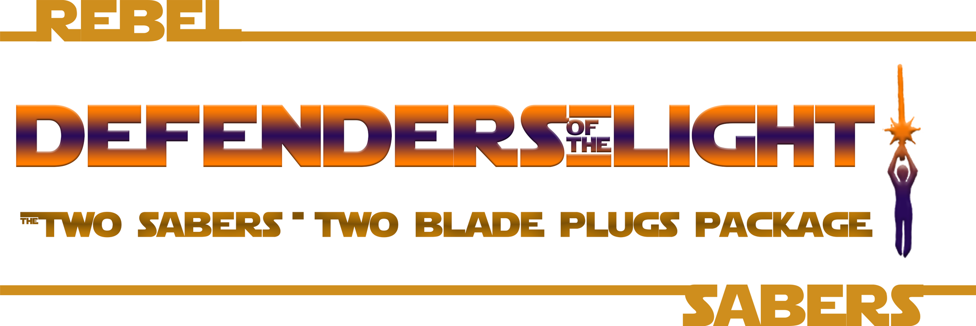 Defenders of the Light | 2 Sabers & 2 Blade Plugs