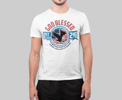 GOD BLESSED 1ST AND 2ND AMENDMENT SHIRTS