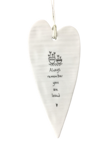 East of India Hanging Porcelain Long Heart - Always Remember