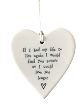 Load image into Gallery viewer, East of India Hanging Porcelain Heart - If I Had