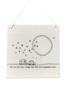 East of India - Porcelain Square Hanging Plaque - You Are The Best