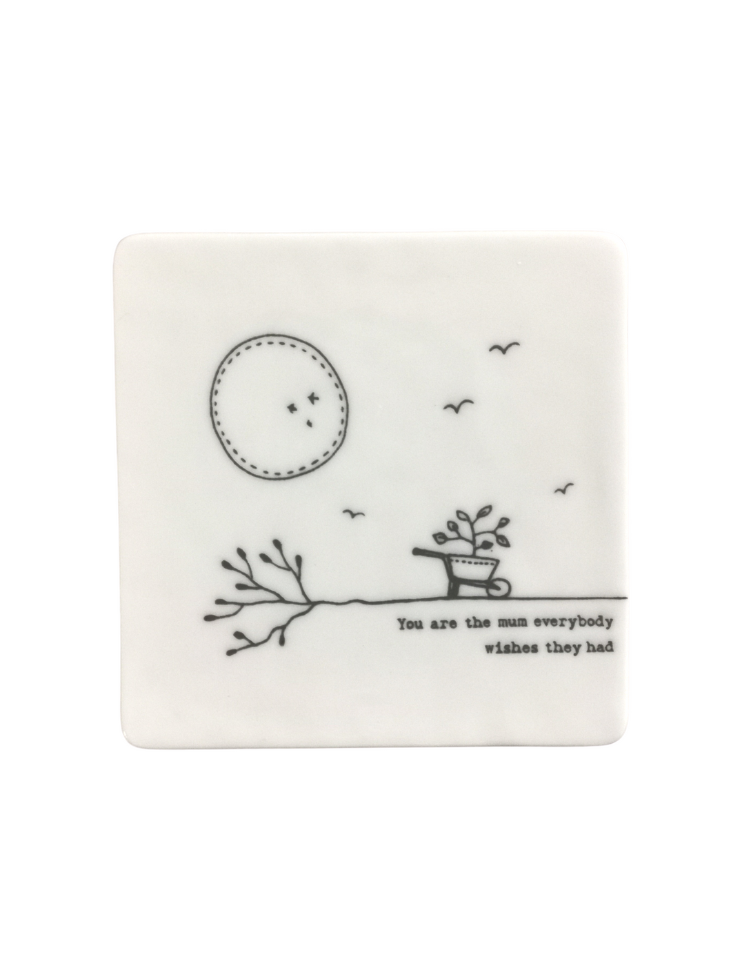 East of India - Porcelain Square Coaster - You Are The Mum