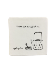 East of India - Porcelain Square Coaster - You're Just My Cup