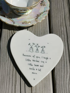 East of India - Porcelain Heart Coaster - Because Of You I Laugh