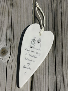 East of India Hanging Porcelain Long Heart - Every Love Story