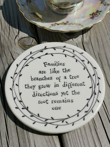 East of India - Porcelain Round Leaf Coaster - Families Are Like Branches