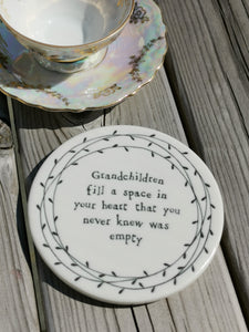 East of India - Porcelain Round Leaf Coaster - Grandchildren Fill A Space