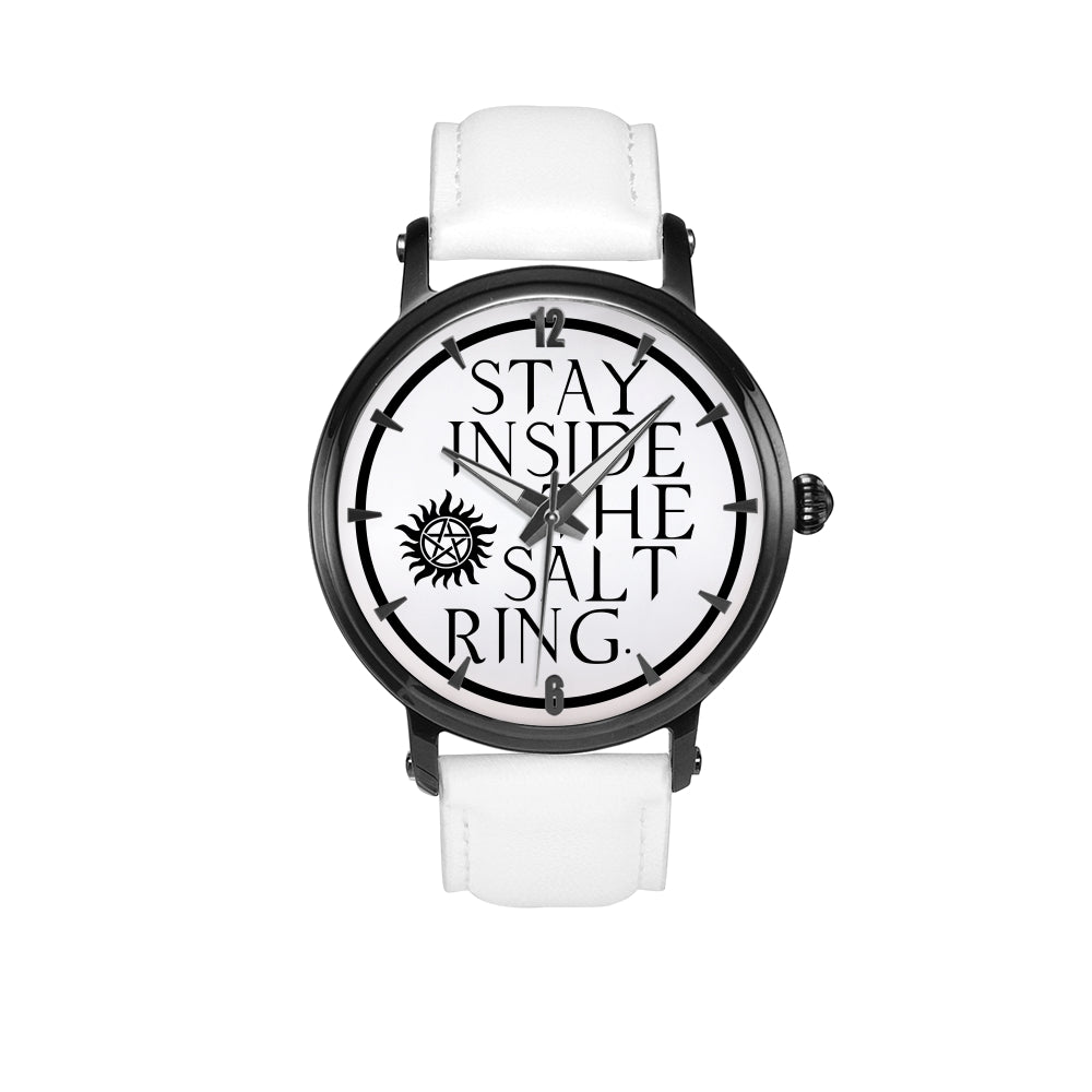 Supernatural Stay Inside The Salt Ring with Anti Possession Symbol watch