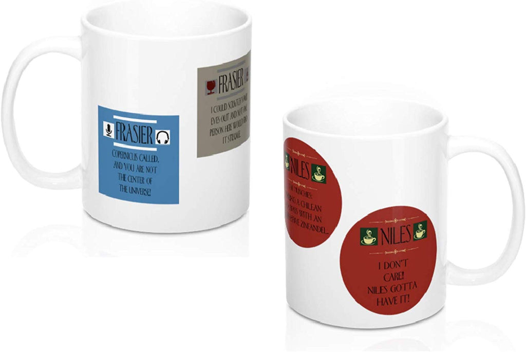 Niles and Frasier Mug Set of 2: TWO Different Coffee Mugs - I Don't Care Niles Gotta Have It! and Sherry Niles?