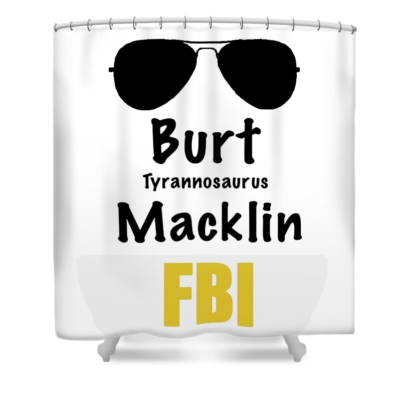 Burt Macklin Fbi - Pawnee Has Never Been In Better Hands. - Shower Curtain