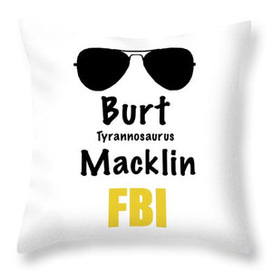 Burt Macklin Fbi - Pawnee Has Never Been In Better Hands. - Throw Pillow