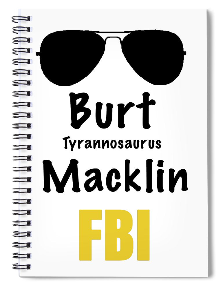 Burt Macklin Fbi - Pawnee Has Never Been In Better Hands. - Spiral Notebook