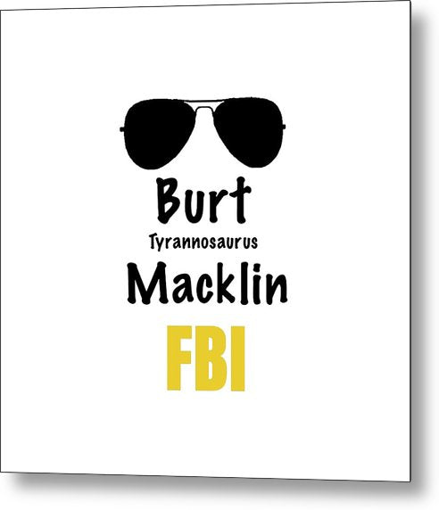Burt Macklin Fbi - Pawnee Has Never Been In Better Hands. - Metal Print