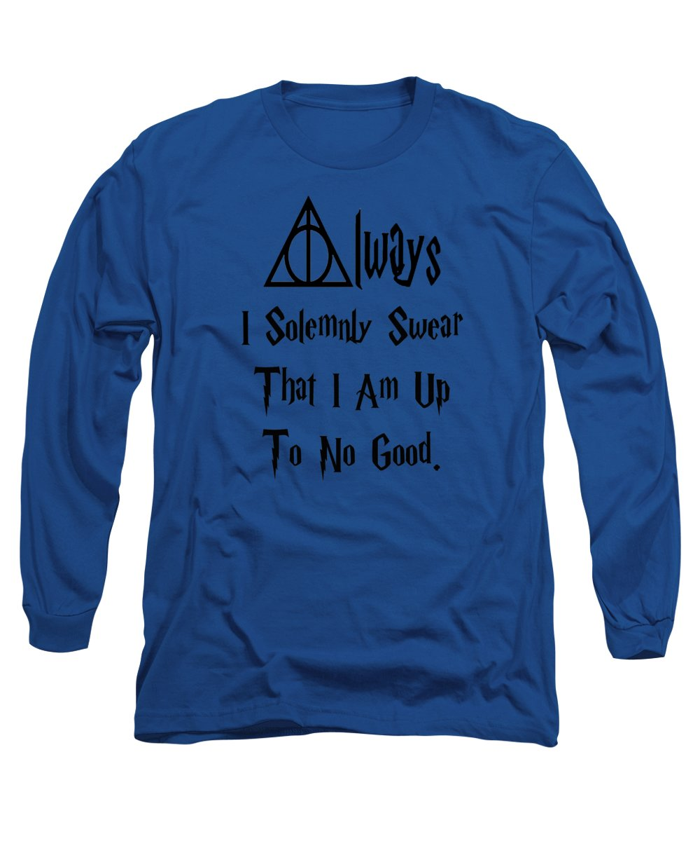 I Solemnly Swear That I Am Up To No Good.  Potter Always Symbol. - Long Sleeve T-Shirt
