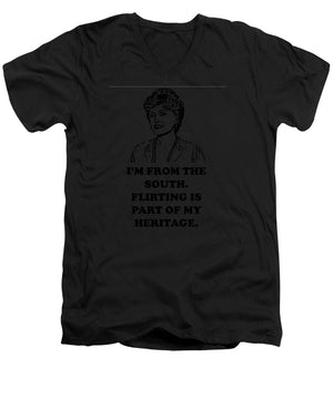 I'm From The South.  Flirting Is Part Of My Heritage.  Blanche Deveroux Golden Girls Favorite. - Men's V-Neck T-Shirt