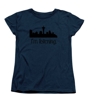 I'm Listening.  From Kacl In Seattle, Dr. Crane Is Here To Help.  - Women's T-Shirt (Standard Fit)