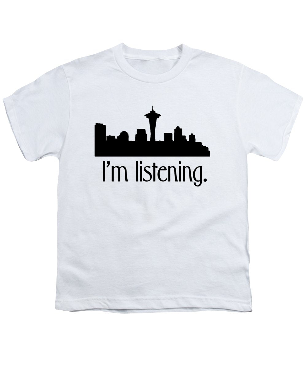 I'm Listening.  From Kacl In Seattle, Dr. Crane Is Here To Help.  - Youth T-Shirt